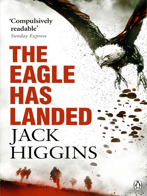Title details for The Eagle Has Landed by Jack Higgins - Available