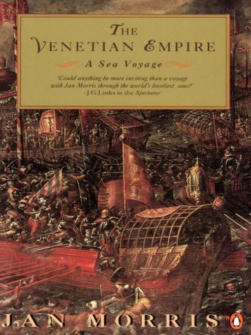 Title details for The Venetian Empire by Jan Morris - Wait list