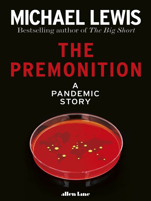 Title details for The Premonition by Michael Lewis - Wait list