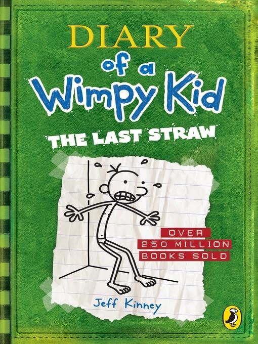 Title details for The Last Straw by Jeff Kinney - Wait list