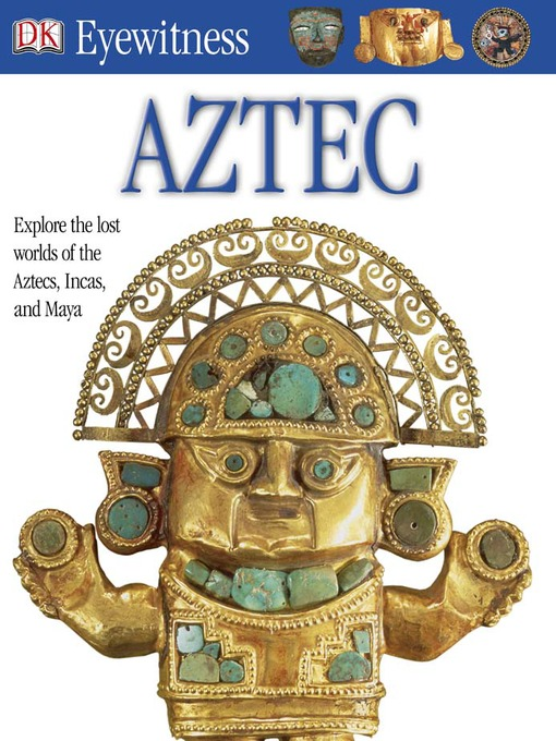 Title details for Aztec by DK - Available