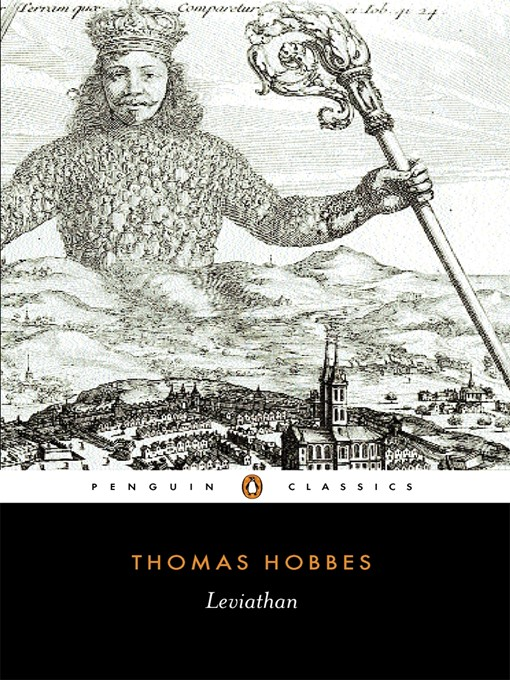 an age of realism in thomas hobbes work the leviathan Herz, thomas, 1951, political realism and political idealism: a study of theories and realities, chicago: university of chicago press hobbes, thomas, 1994 (1660), leviathan, edwin curley (ed), indianapolis: hackett.