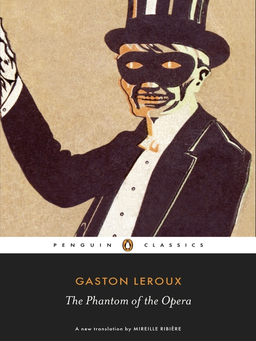an analysis of the character of the opera ghost in phantom of the opera by gaston leroux The phantom of the opera (french: le fantôme de l'opéra) is a novel by french writer gaston leroux it was first published as a serialization in le gaulois from 23.