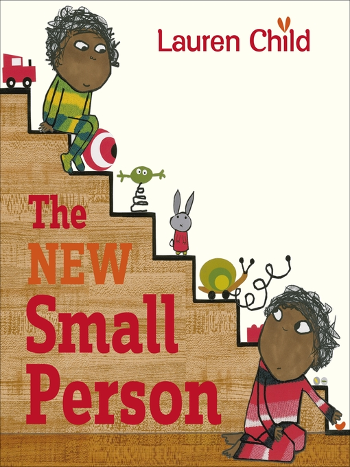 Title details for The New Small Person by Lauren Child - Available