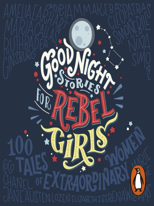 Title details for Good Night Stories for Rebel Girls by Elena Favilli - Available