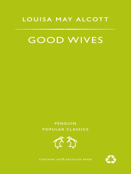Title details for Good Wives by Louisa May  Alcott - Available