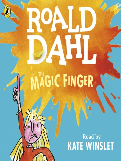 Title details for The Magic Finger by Roald Dahl - Available