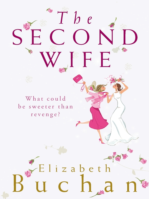 Title details for The Second Wife by Elizabeth Buchan - Available
