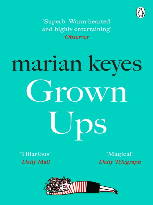 Title details for Grown Ups by Marian Keyes - Wait list