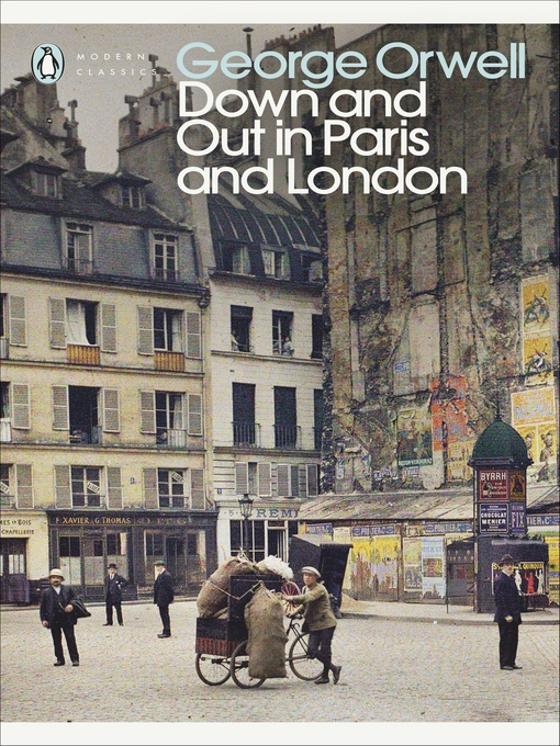 Title details for Down and Out in Paris and London by George Orwell - Available