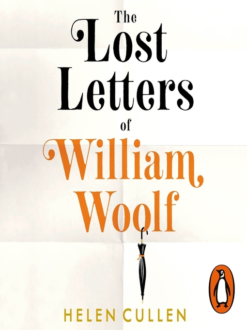 Title details for The Lost Letters of William Woolf by Helen Cullen - Available