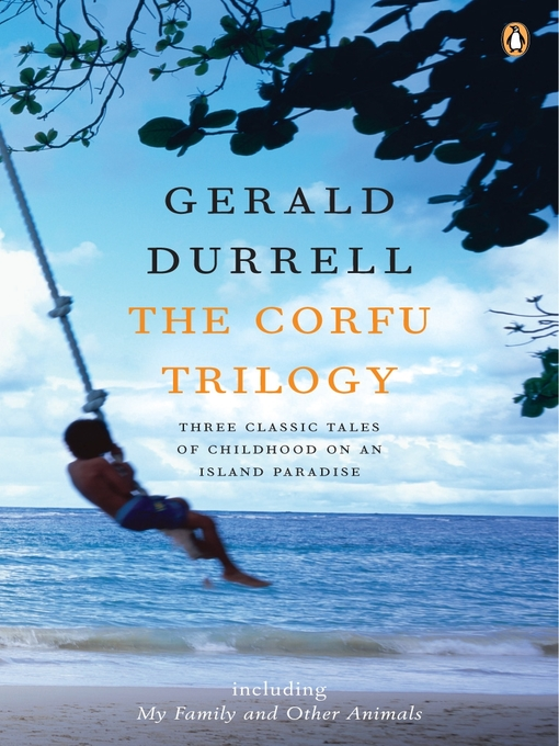 Title details for The Corfu Trilogy by Gerald Durrell - Wait list