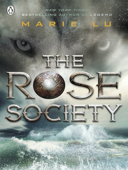 Title details for The Rose Society by Marie Lu - Available