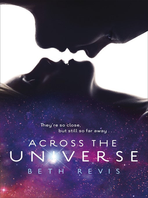 Across the Universe Across the Universe Series, Book 1