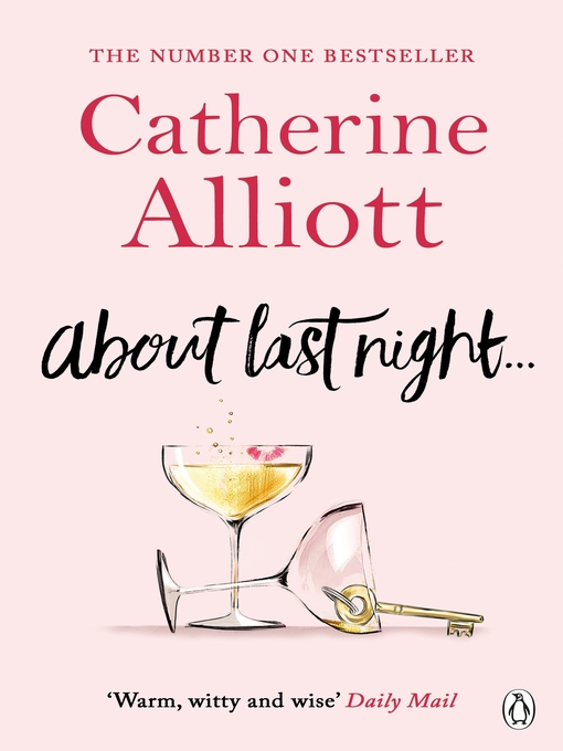 Title details for About Last Night... by Catherine Alliott - Available
