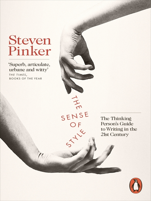 the importance of feeling and appealing in the sense of style a book by steven pinker Excerpt from the book the sense of style: the thinking person's guide to writing in the 21st century, by steven pinker, published in 2014 by viking press reprinted with permission from the author reprinted with permission from the author.