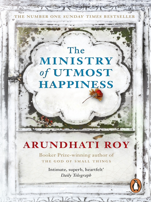 Title details for The Ministry of Utmost Happiness by Arundhati Roy - Wait list
