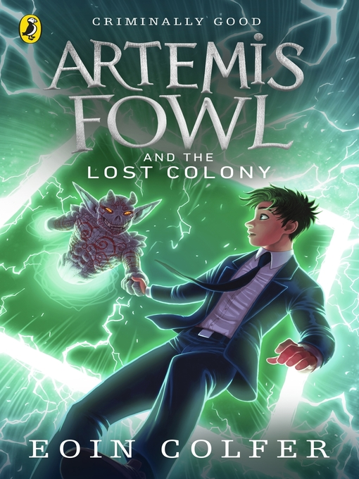 Title details for Artemis Fowl and the Lost Colony by Eoin Colfer - Wait list