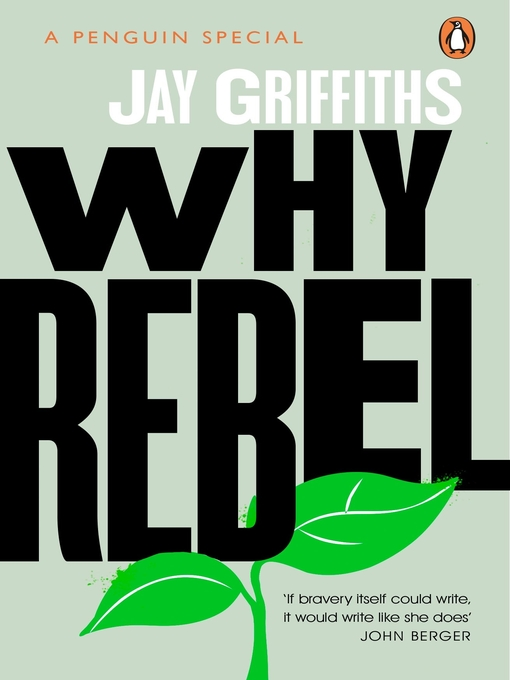Title details for Why Rebel by Jay Griffiths - Wait list
