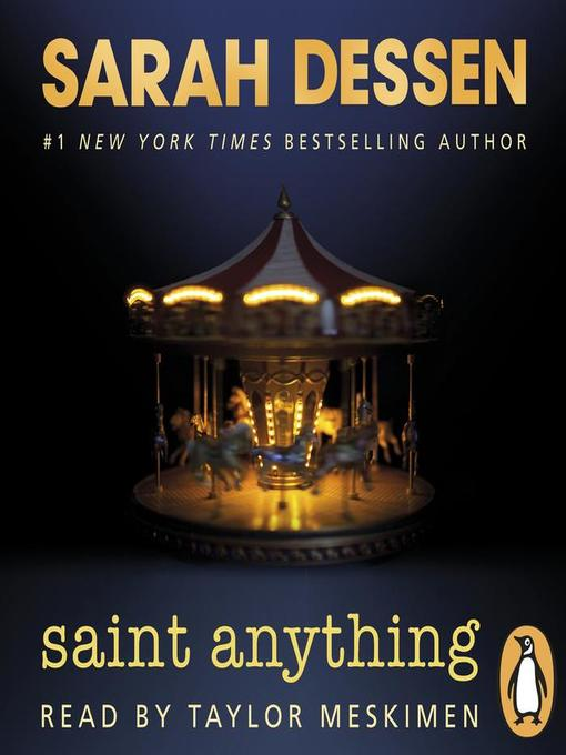 Title details for Saint Anything by Sarah Dessen - Available