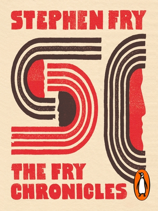 Title details for The Fry Chronicles by Stephen Fry - Wait list