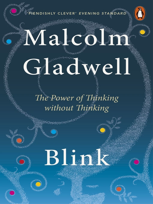 Title details for Blink by Malcolm Gladwell - Wait list