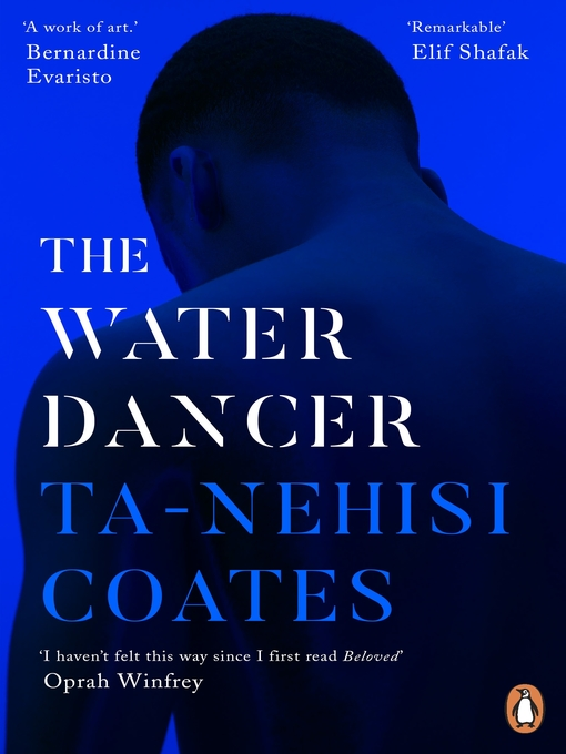 Title details for The Water Dancer by Ta-Nehisi Coates - Wait list