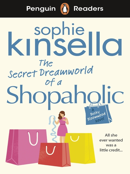 Title details for The Secret Dreamworld of a Shopaholic by Sophie Kinsella - Available