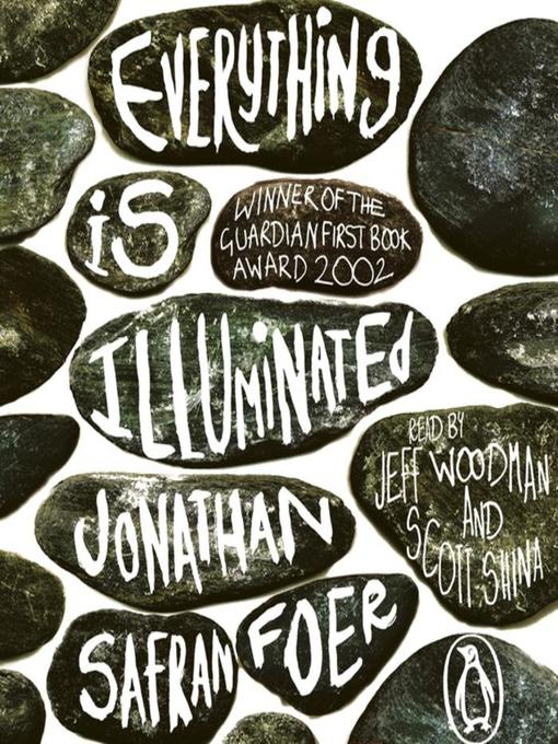 Title details for Everything is Illuminated by Jonathan Safran Foer - Wait list