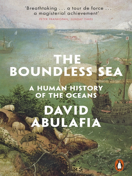 Title details for The Boundless Sea by David Abulafia - Available