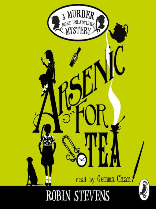 Title details for Arsenic For Tea by Robin Stevens - Wait list