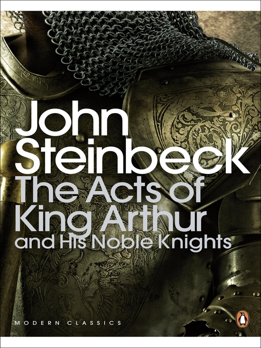 Title details for The Acts of King Arthur and his Noble Knights by John Steinbeck - Available