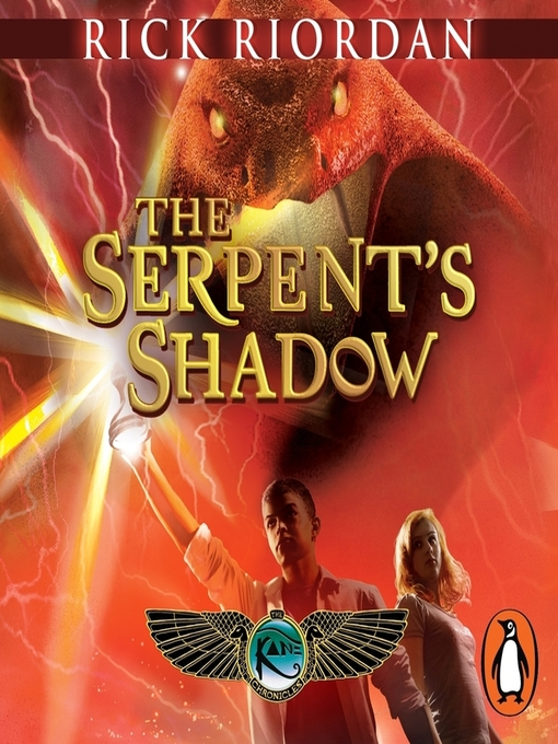 Title details for The Serpent's Shadow (The Kane Chronicles Book 3) by Rick Riordan - Wait list