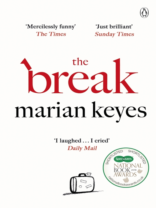 Title details for The Break by Marian Keyes - Wait list