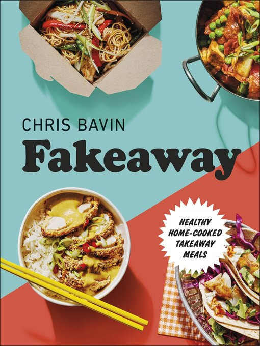 Title details for Fakeaway by Chris Bavin - Available