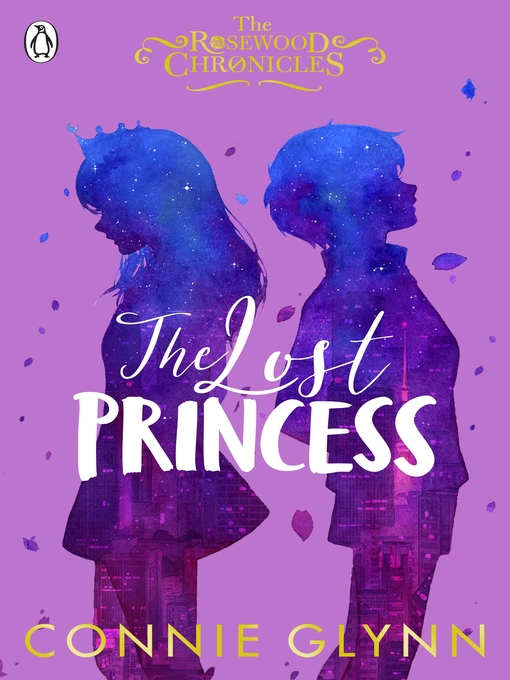 Title details for The Lost Princess by Connie Glynn - Available
