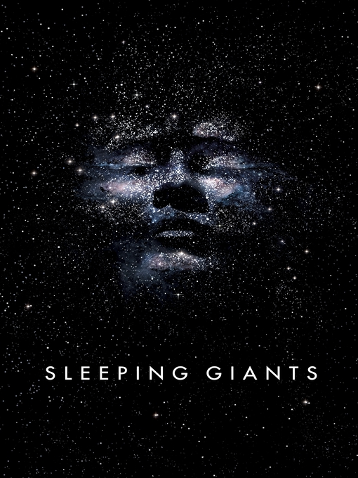 Title details for Sleeping Giants by Sylvain Neuvel - Available
