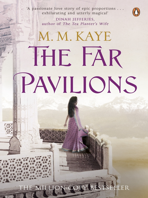Title details for The Far Pavilions by M M Kaye - Available