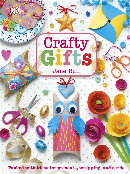 Title details for Crafty Gifts by Jane Bull - Wait list