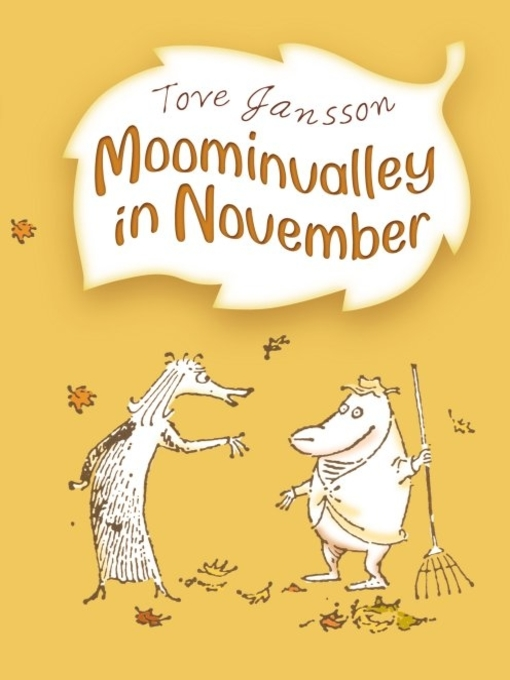 Title details for Moominvalley in November by Tove Jansson - Available