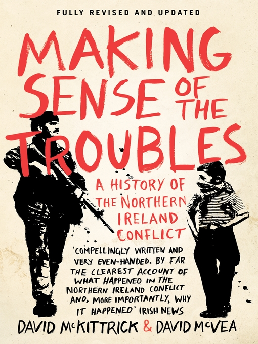 Title details for Making Sense of the Troubles by David  McKittrick - Available