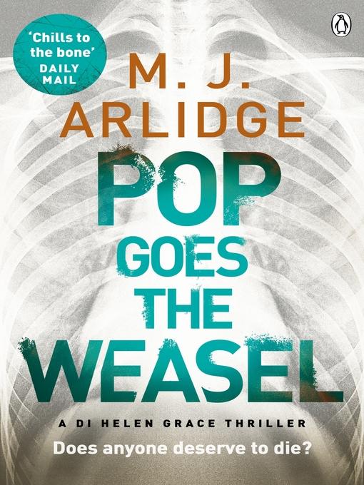 Title details for Pop Goes the Weasel by M. J. Arlidge - Wait list