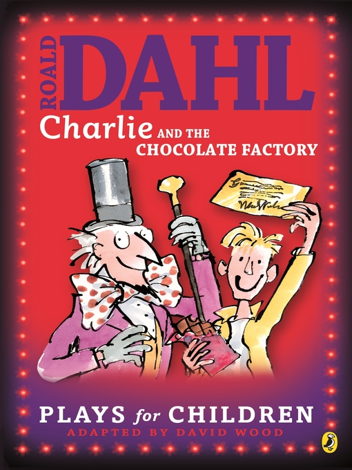 Title details for Charlie and the Chocolate Factory by Richard George - Available