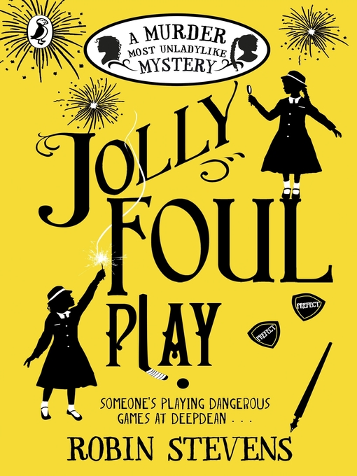 Title details for Jolly Foul Play by Robin Stevens - Wait list