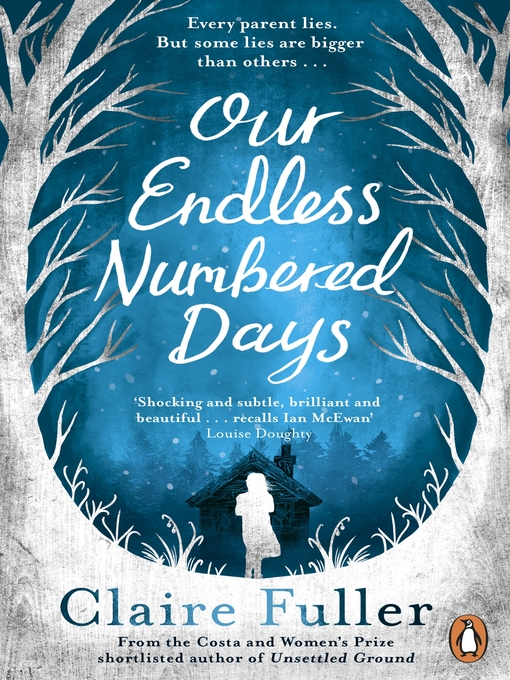 Title details for Our Endless Numbered Days by Claire Fuller - Available