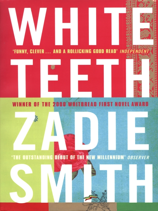Title details for White Teeth by Zadie Smith - Wait list