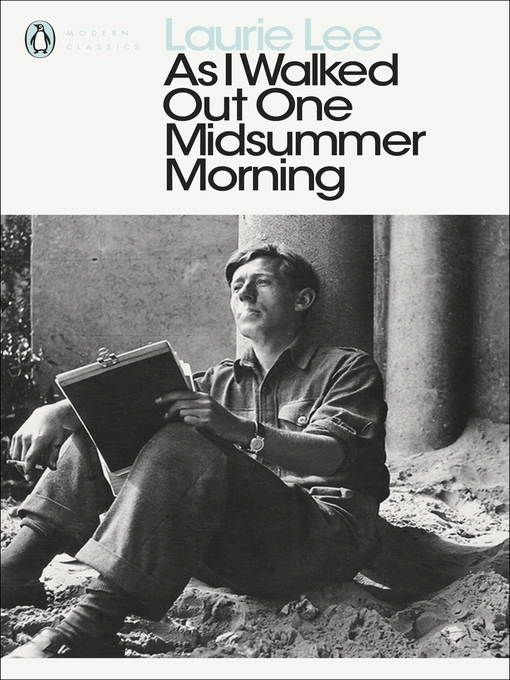Title details for As I Walked Out One Midsummer Morning by Laurie Lee - Wait list