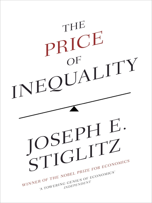 Title details for The Price of Inequality by Joseph Stiglitz - Wait list