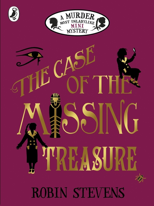 Title details for The Case of the Missing Treasure by Robin Stevens - Available