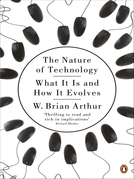 Title details for The Nature of Technology by W. Brian Arthur - Available